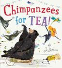 Chimpanzees for Tea! Cover Image