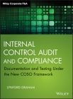 Internal Control Audit and Compliance: Documentation and Testing Under the New Coso Framework (Wiley Corporate F&a) Cover Image