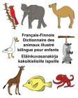 Français-Finnois Dictionnaire des animaux illustré bilingue pour enfants Eläinkuvasanakirja kaksikielisille lapsille Cover Image