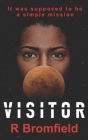 Visitor: When science collides with belief Cover Image