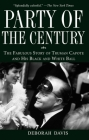 Party of the Century: The Fabulous Story of Truman Capote and His Black-And-White Ball Cover Image