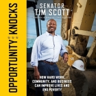 Opportunity Knocks: How Hard Work, Community, and Business Can Improve Lives and End Poverty Cover Image