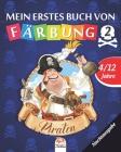 Mein erstes buch von - piraten 2 - Nachtausgabe: Malbuch für Kinder von 4 bis 12 Jahren - 25 Zeichnungen - Band 2 Cover Image