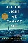 All the Light We Cannot See: A Novel Cover Image