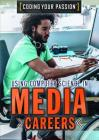 Using Computer Science in Media Careers (Coding Your Passion) Cover Image