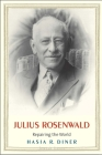 Julius Rosenwald: Repairing the World Cover Image