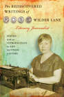 The Rediscovered Writings of Rose Wilder Lane, Literary Journalist Cover Image