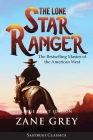 The Lone Star Ranger (Annotated) LARGE PRINT Cover Image