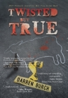 TWISTED but TRUE Cover Image