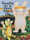 Sweetie and the Hippity Hoppity Day Cover Image