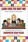 Learn Chess the Right Way: Book 1: Must-Know Checkmates (Learn Chess the Right Way!) Cover Image