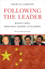Following the Leader: Ruling China, from Deng Xiaoping to XI Jinping Cover Image