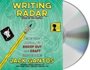 Writing Radar: Using Your Journal to Snoop Out and Craft Great Stories Cover Image