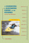 A Canoeing and Kayaking Guide to the Ozarks (Canoeing & Kayaking Guides: Ozarks) Cover Image