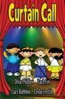Curtain Call: Christian Dramas For Kids Cover Image