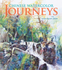 Chinese Watercolor Journeys with Lian Quan Zhen Cover Image
