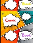 Blank Comic Book: blank comic book for kids with variety of templatescomic books for boys and girls Large 8.5x11 inch Cover Image