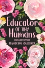 Educator of Tiny Humans Undated Lesson Planner for Homeschool Cover Image