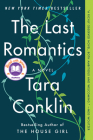 The Last Romantics: A Novel Cover Image