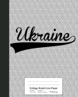 College Ruled Line Paper: UKRAINE Notebook Cover Image