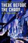 There Before the Chaos (The Farian War #1) Cover Image