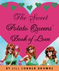 The Sweet Potato Queens' Book of Love Cover Image