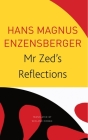 Mr Zed's Reflections (The Seagull Library of German Literature) Cover Image