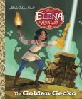 The Golden Gecko (Disney Elena of Avalor) (Little Golden Book) Cover Image