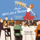 Hurts Like a Jewish Mother: A Cautionary Aleph-Bet Cover Image