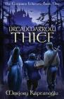 Dreadmarrow Thief (Conjurer Fellstone #1) Cover Image