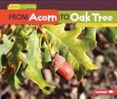 From Acorn to Oak Tree (Start to Finish) Cover Image