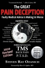 The Great Pain Deception: Faulty Medical Advice Is Making Us Worse Cover Image