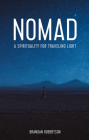 Nomad: A Spirituality for Traveling Light Cover Image