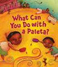 What Can You Do with a Paleta? Cover Image