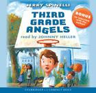 Third Grade Angels - Audio Library Edition Cover Image