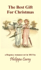 The Best Gift For Christmas: A Regency Romance Cover Image