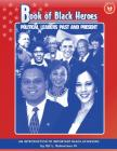 Book of Black Heroes: Political Leaders Past and Present Cover Image