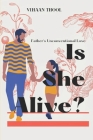 Is She Alive? Cover Image