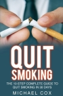 Quit Smoking: The 10-Step Complete Guide to Quit Smoking in 30 Days Cover Image