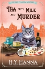 Tea With Milk and Murder: The Oxford Tearoom Mysteries - Book 2 Cover Image