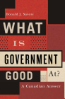 What Is Government Good At?: A Canadian Answer Cover Image