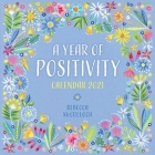 A Year of Positivity by Rebecca McCulloch Wall Calendar 2021 (Art Calendar) Cover Image