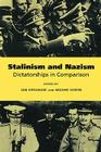 Stalinism and Nazism: Dictatorships in Comparison Cover Image