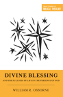 Divine Blessing and the Fullness of Life in the Presence of God: