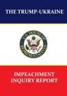 The Trump-Ukraine Impeachment Inquiry Report Cover Image