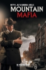 Mountain Mafia: Organized Crime in the Rockies Cover Image