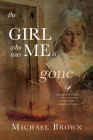 The Girl who was me is Gone Cover Image
