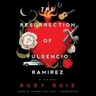 The Resurrection of Fulgencio Ramirez Lib/E Cover Image