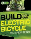 Build Your Own Electric Bicycle (TAB Green Guru Guides) Cover Image