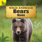 Bears: Osos (Wild Animals) Cover Image